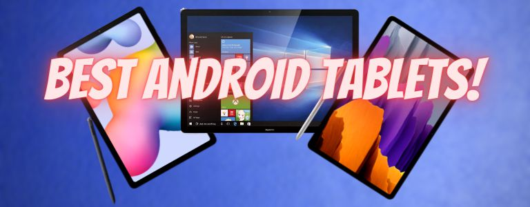 Best Android Tablet Under $200 in 2021