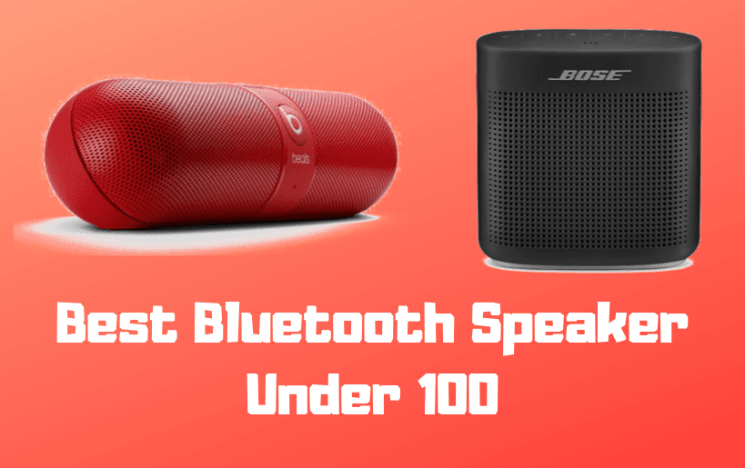 The Best Bluetooth Speakers under $100 in 2020